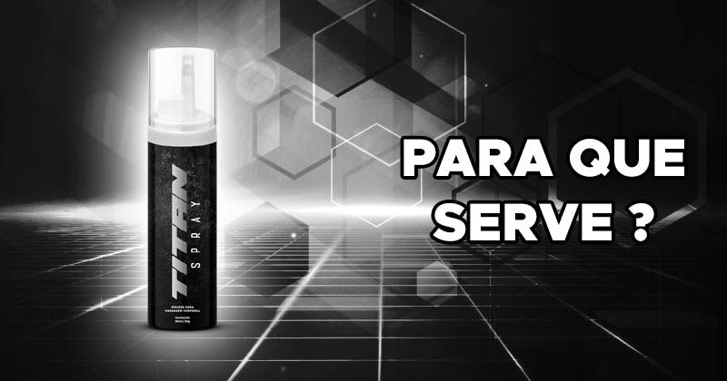 para que serve o titan spray